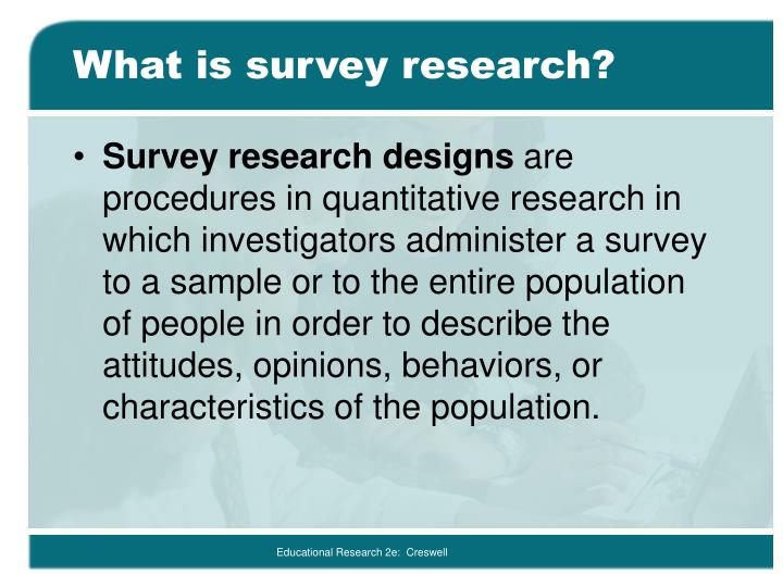 What is survey research