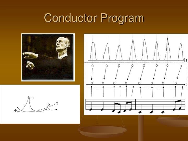 Conductor Program