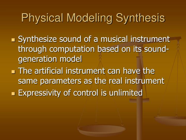Physical Modeling Synthesis