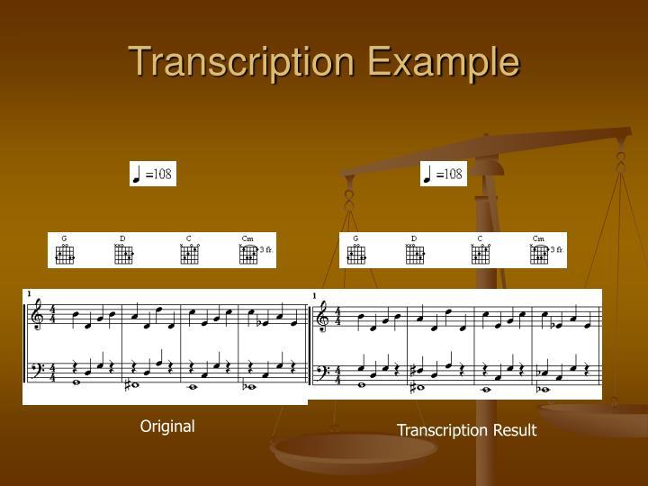 Transcription Example