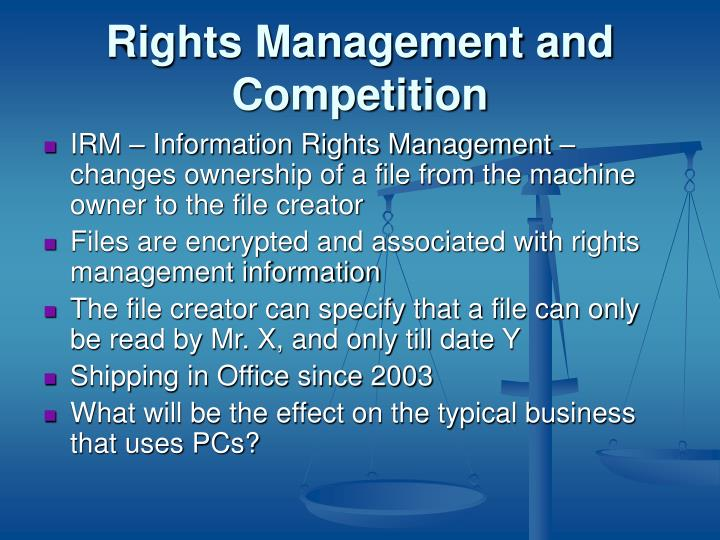 Rights Management and Competition