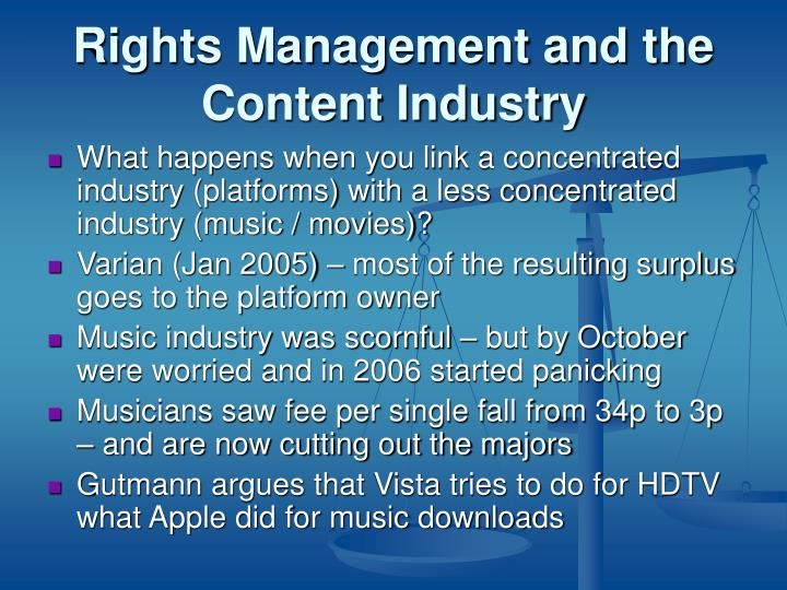 Rights Management and the Content Industry