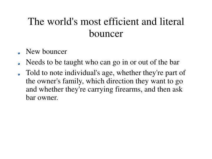 The world's most efficient and literal bouncer