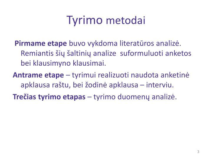 Tyrimo