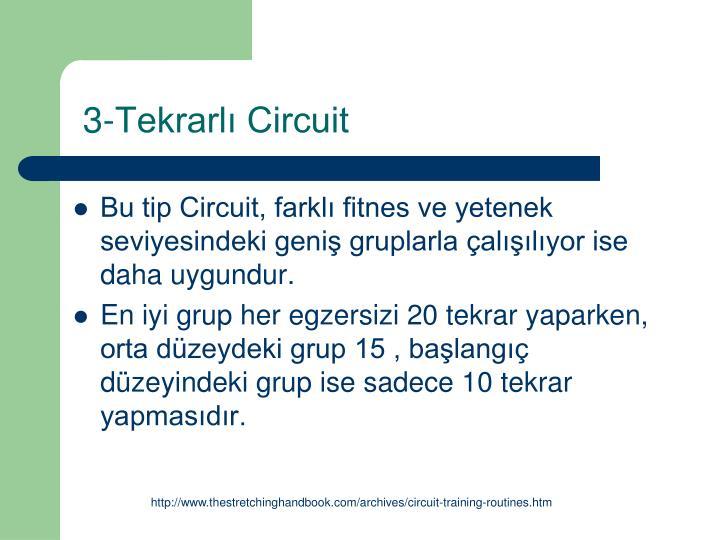 3-Tekrarlı Circuit