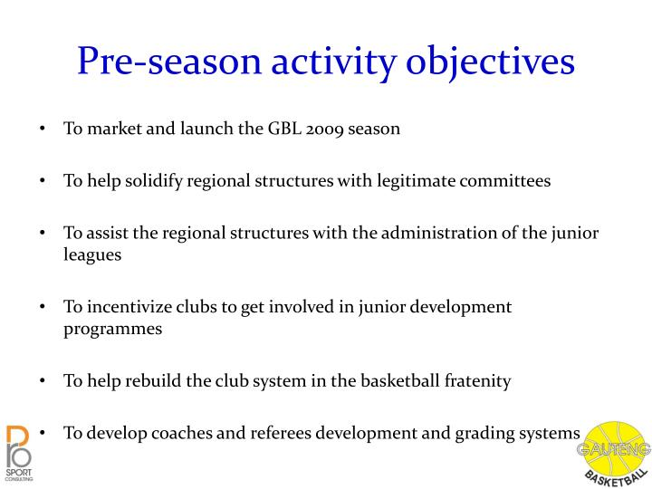 Pre-season activity objectives