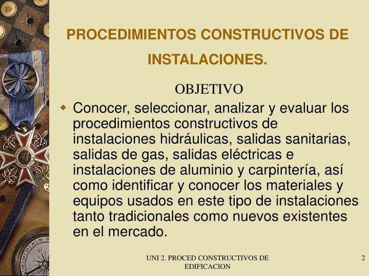PROCEDIMIENTOS CONSTRUCTIVOS DE INSTALACIONES.