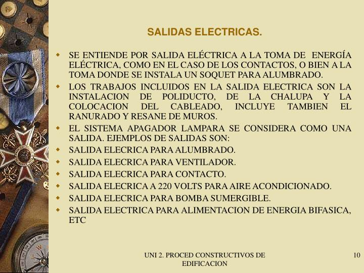 SALIDAS ELECTRICAS.
