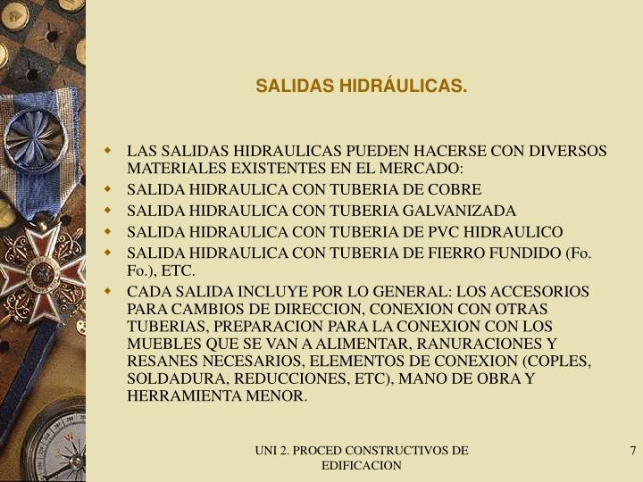 SALIDAS HIDRÁULICAS.