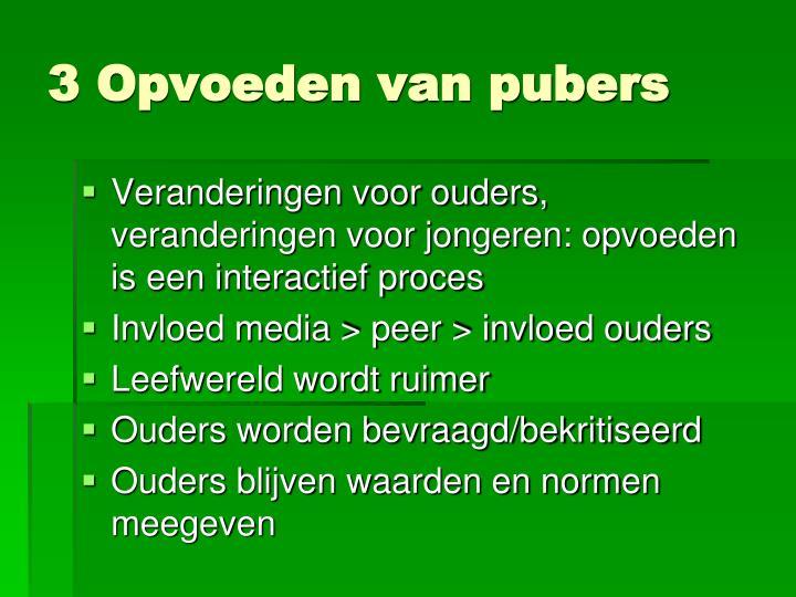 3 Opvoeden van pubers