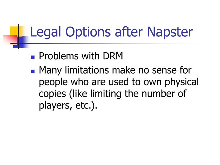Legal options after napster l.jpg