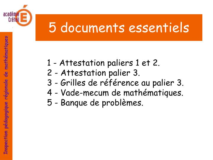 5 documents essentiels