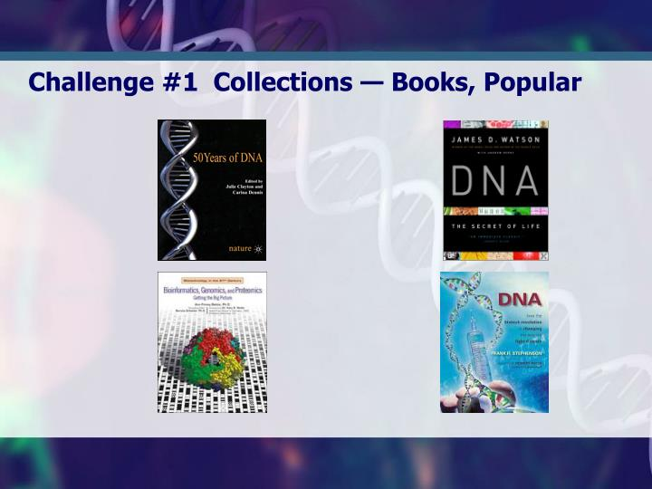 Challenge #1  Collections — Books, Popular