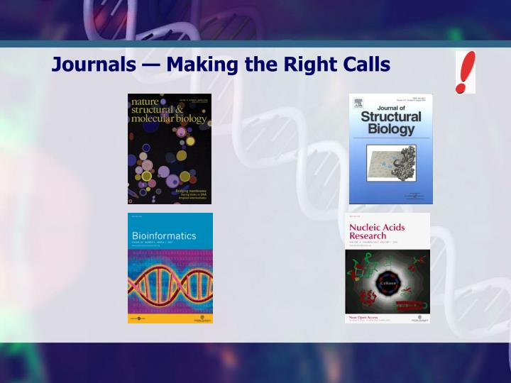 Journals — Making the Right Calls