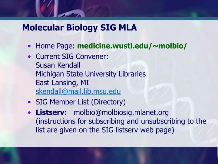 Molecular Biology SIG MLA