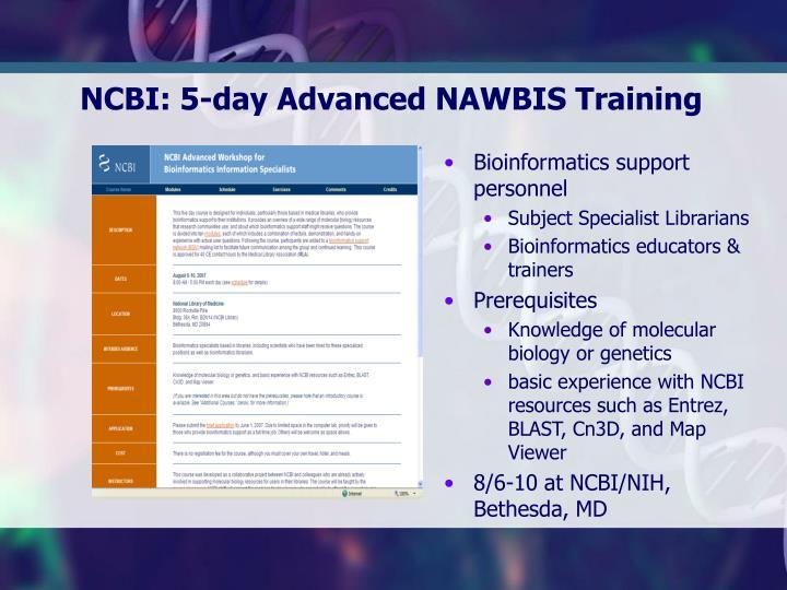 NCBI: 5-day Advanced NAWBIS Training