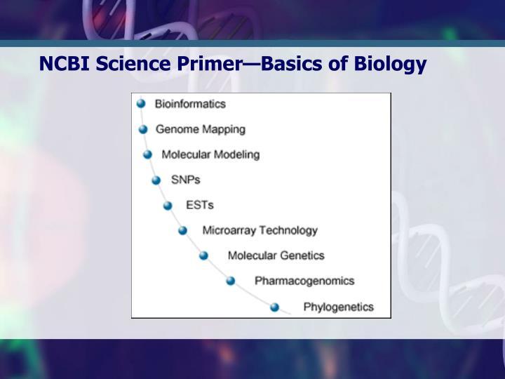 NCBI Science Primer—Basics of Biology