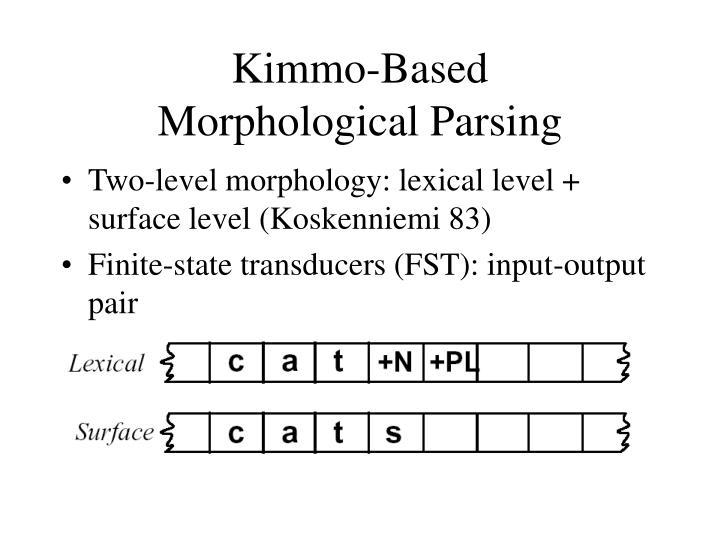 Kimmo-Based
