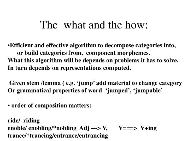The  what and the how: