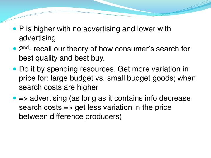 P is higher with no advertising and lower with advertising