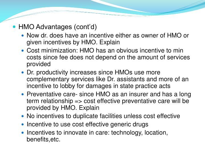 HMO Advantages (cont'd)