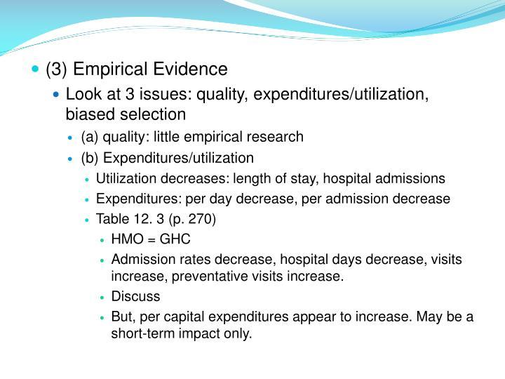 (3) Empirical Evidence