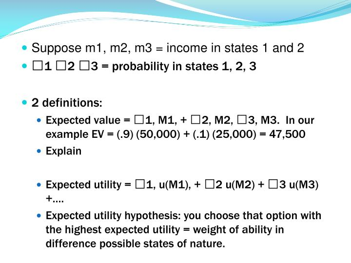 Suppose m1, m2, m3 = income in states 1 and 2