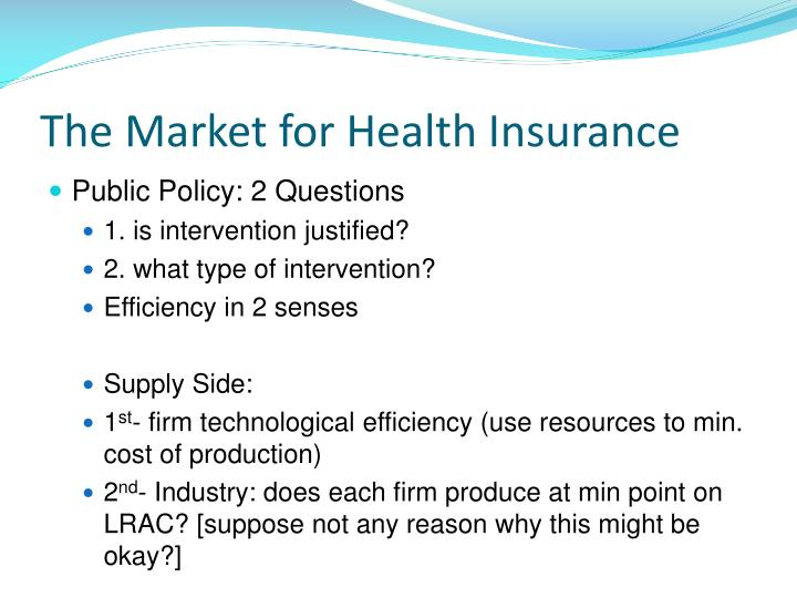 The Market for Health Insurance