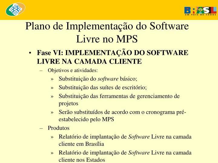 Plano de Implementação do Software Livre no MPS