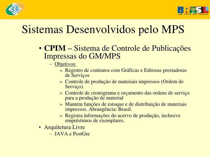 Sistemas Desenvolvidos pelo MPS