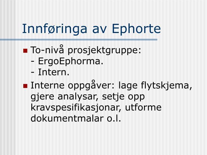 Innføringa av Ephorte