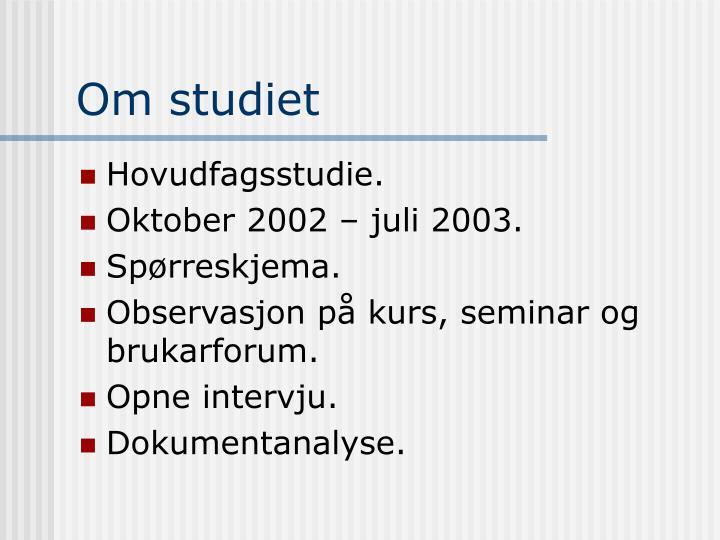 Om studiet
