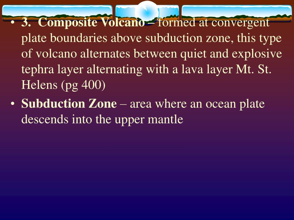 3.  Composite Volcano –