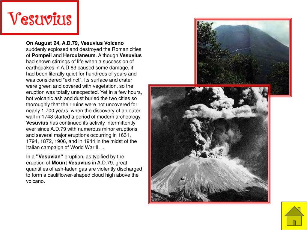On August 24, A.D.79, Vesuvius Volcano
