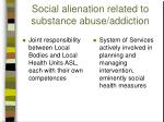 social alienation related to substance abuse addiction1