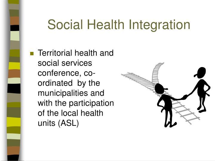 Social Health Integration