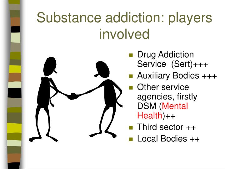 Substance addiction: players involved