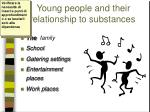 young people and their relationship to substances1