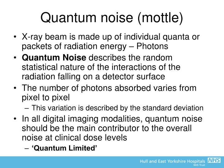 Quantum noise (mottle)
