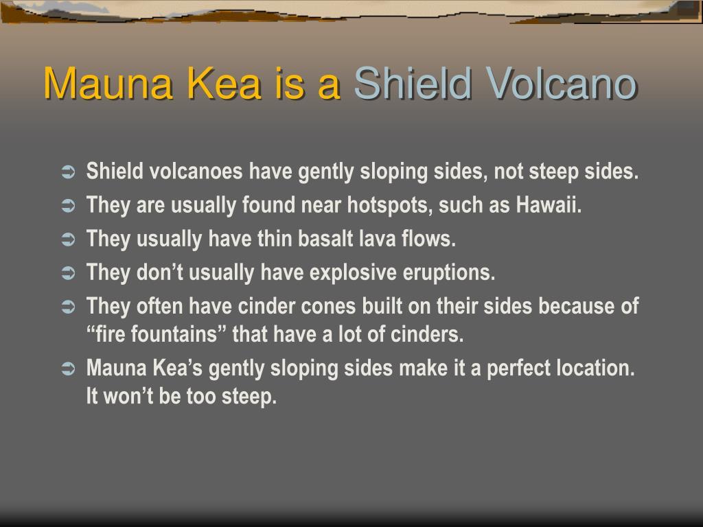 Mauna Kea is a