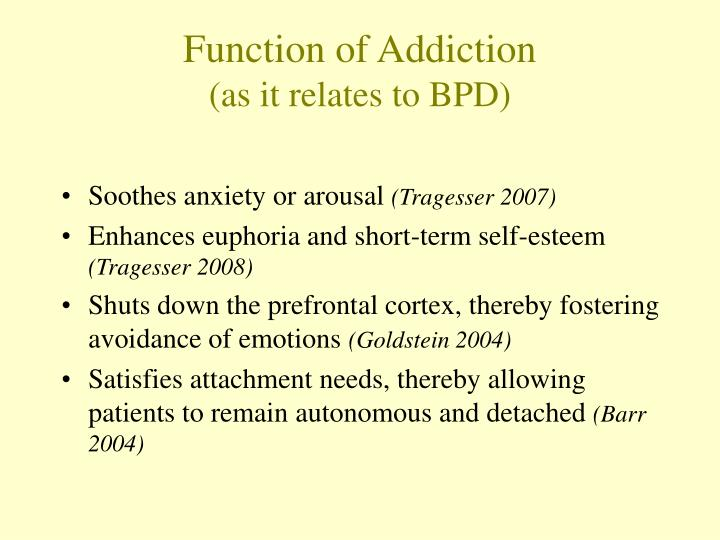 Function of Addiction