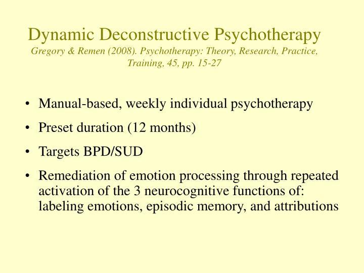 Dynamic Deconstructive Psychotherapy