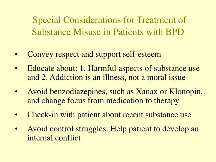 Special Considerations for Treatment of Substance Misuse in Patients with BPD
