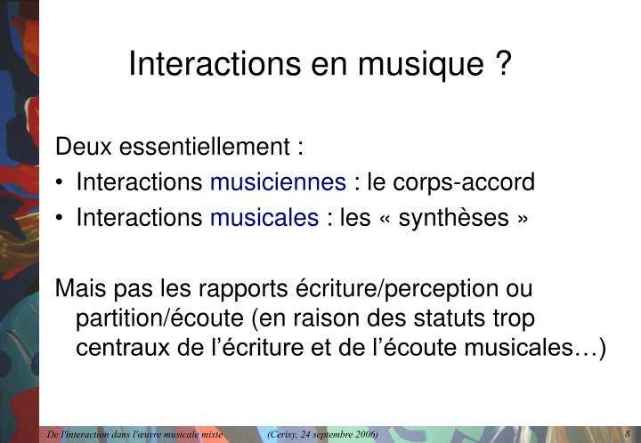 Interactions en musique ?