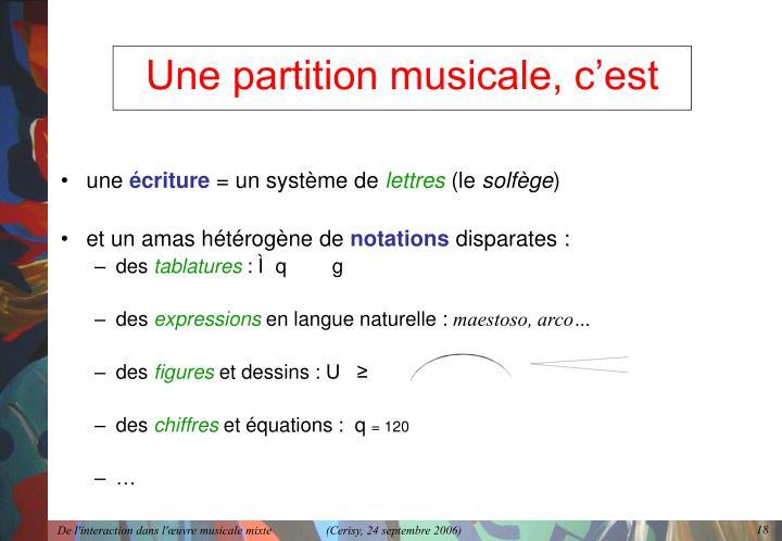 Une partition musicale, c'est
