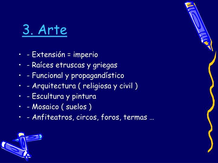 3. Arte