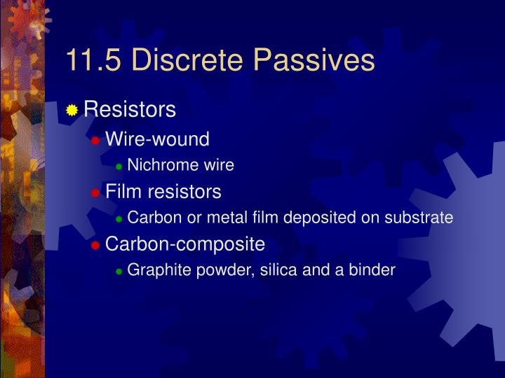 11.5 Discrete Passives