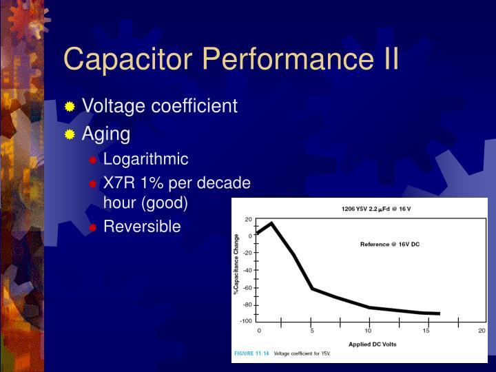 Capacitor Performance II