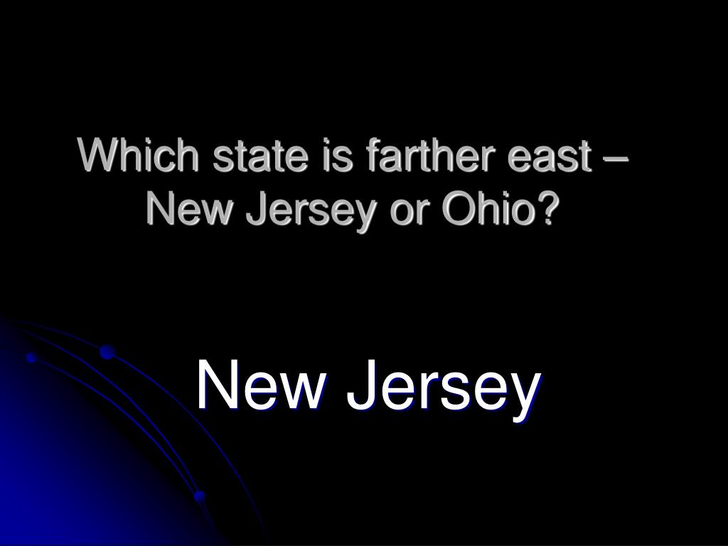 Which state is farther east – New Jersey or Ohio?