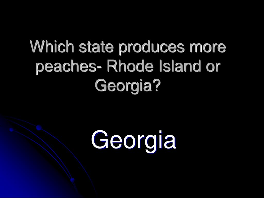 Which state produces more peaches- Rhode Island or Georgia?